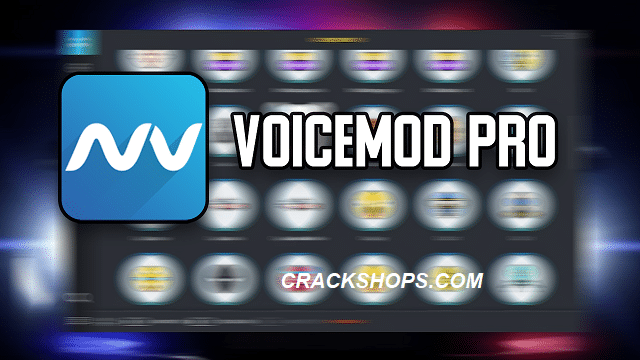 VoiceMod Pro Crack v1.2.6.2 With License Key (2020) Free Download