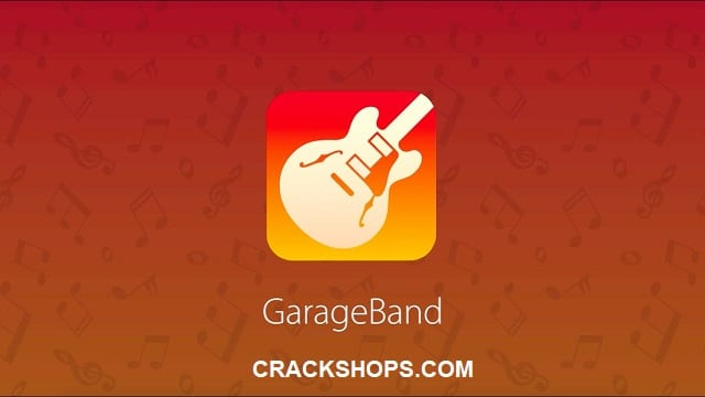 GarageBand 10.3.4 Crack (Mac/Win) Full Version Free Download