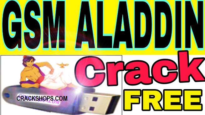 GSM Aladdin Crack + Without Box Full Setup Free Download