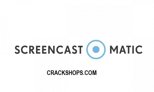 Screencast-O-Matic Crack + Serial Key (2021) Free Download
